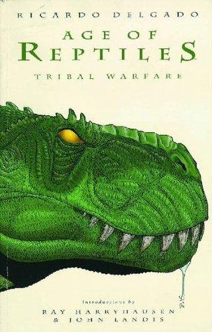 Age of Reptiles: Tribal Warfare by Ray Harryhausen, John Landis, Ricardo Delgado