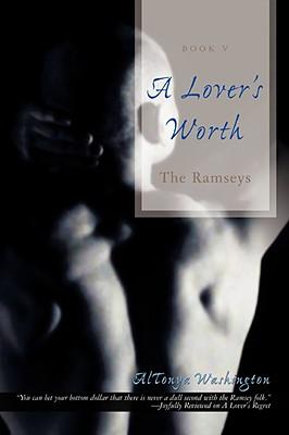 A Lover's Worth: The Ramseys by Altonya Washington