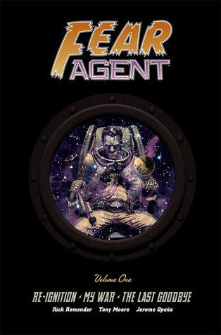 Fear Agent: Library Edition, Volume One by Rick Remender, Jerome Opeña, Francesco Francavilla, Kieron Dwyer, Tony Moore