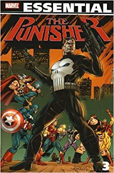 Essential Punisher, Vol. 3 by Jim Lee, Mike Baron, Mark Texeira, Erik Larsen, Roger Salick, Bill Reinhold, Eliot R. Brown, Russ Heath