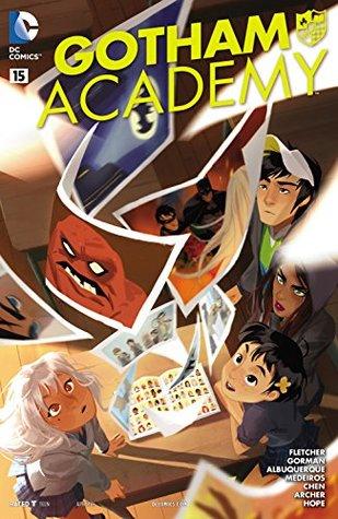 Gotham Academy #15 by Zac Gorman, Brenden Fletcher, Colleen Coover, Rafael Albuquerque, Eduardo Medeiros, Adam Archer, Mingjue Helen Chen