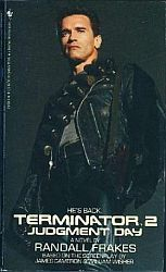 Terminator 2: Judgment Day by Randall Frakes, James Francis Cameron, Bill Wisher