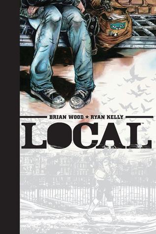 Local by Ryan Kelly, Brian Wood