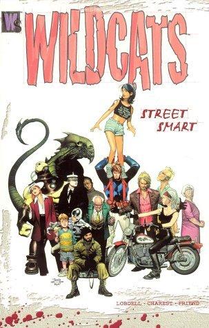 Wildcats, Vol. 1: Street Smart by Travis Charest, Scott Lobdell, Joe Casey