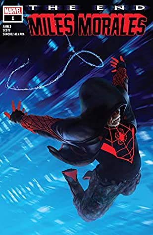 Miles Morales: The End (2020) #1 by Rahzzah, Saladin Ahmed, Damion Scott