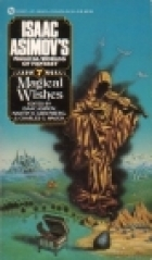 Magical Wishes by Martin Harry Greenberg, Isaac Asimov, Charles G. Waugh