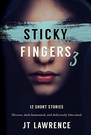 Sticky Fingers 3 (Sticky Fingers Collection) by J.T. Lawrence