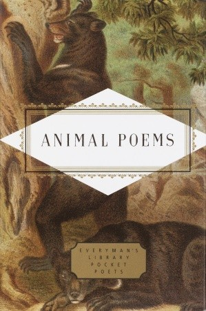 Animal Poems by Robert Frost, William Shakespeare, John Hollander