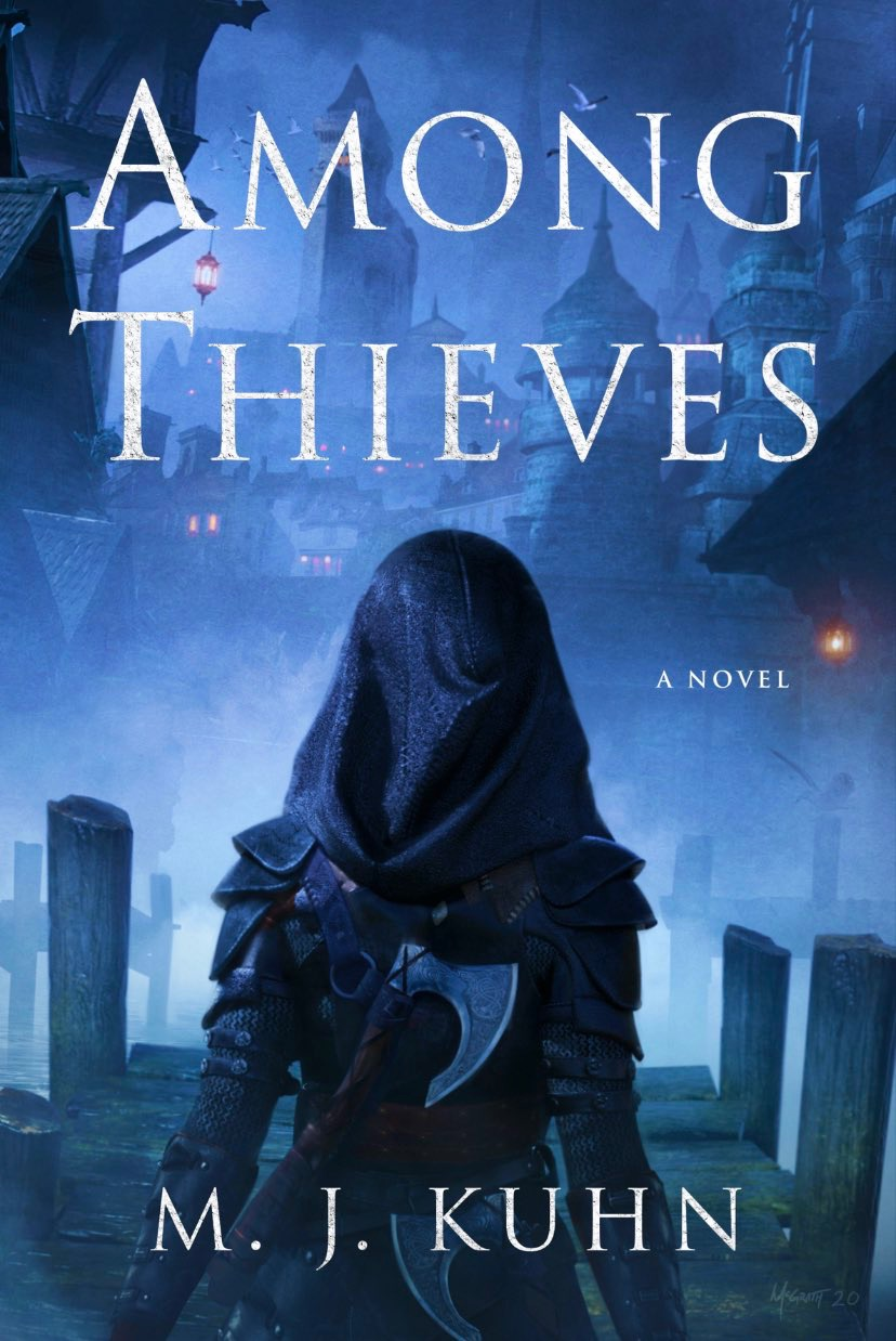 Among Thieves by M.J. Kuhn