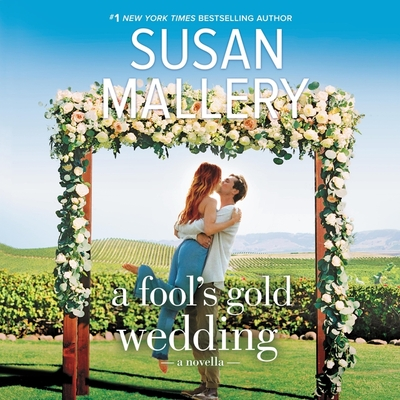 A Fool's Gold Wedding by Susan Mallery