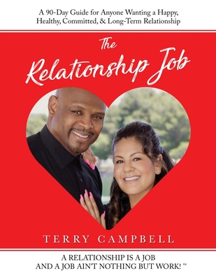 The Relationship Job by Terry Campbell