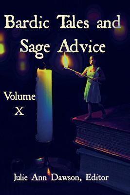 Bardic Tales and Sage Advice (Volume X) by Calvin Demmer, Raz Greenberg
