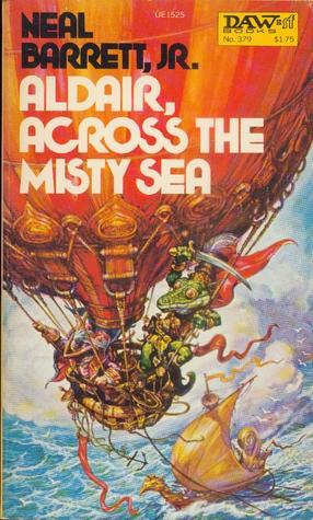 Aldair, Across the Misty Sea by Neal Barrett Jr.