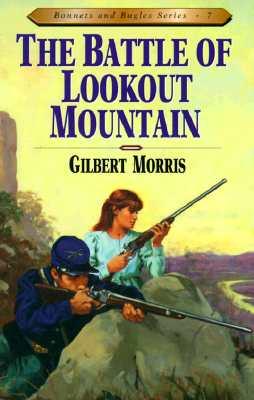 Battle of Lookout Mountain by Gilbert Morris