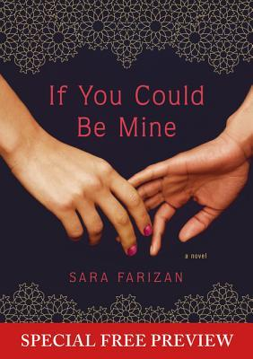 If You Could Be Mine: Free Preview - The First 5 Chapters, Plus Bonus Material by Sara Farizan