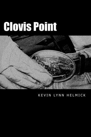 Clovis Point by Kevin Lynn Helmick