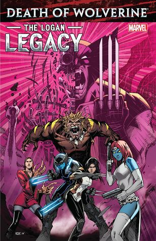 Death of Wolverine: The Logan Legacy by Charles Soule, Ariela Kristantina, Tim Seeley, Oliver Nome