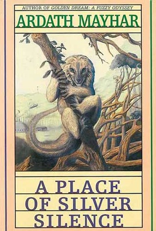 A Place of Silver Silence by Ardath Mayhar, Pat Ortega