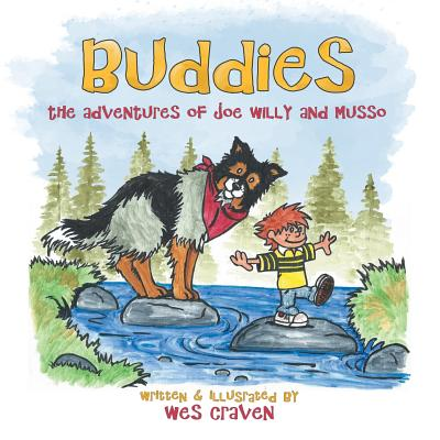 Buddies: The Adventures of Joe Willy and Musso by Wes Craven