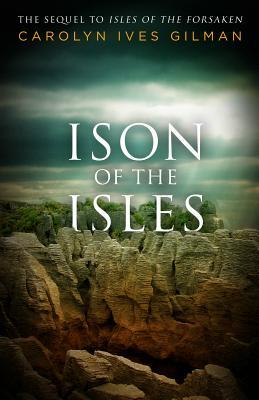 Ison of the Isles by Carolyn Ives Gilman