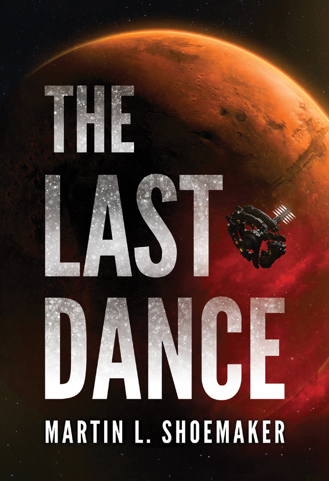 The Last Dance by Martin L. Shoemaker