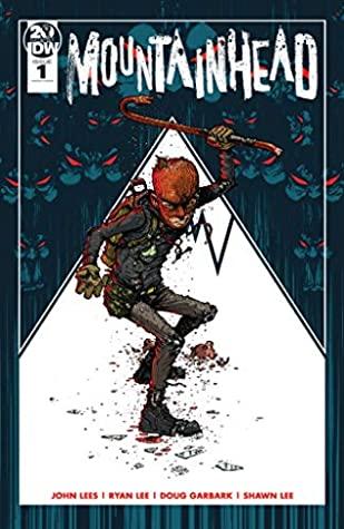Mountainhead #1 by John Lees, Ryan Lee