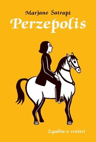Perzepolis: zgodba o vrnitvi by Marjane Satrapi