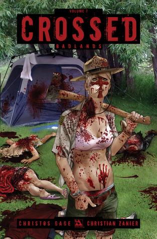 Crossed, Vol. 7: Badlands by Miguel A. Ruiz, Christos Gage, David Lapham, Christian Zanier