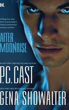 After Moonrise by P.C. Cast, Gena Showalter