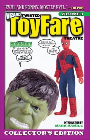 Twisted Toyfare Theatre: Collector's Edition V3 by Mark Hamill, Doug Goldstein, Tom Root