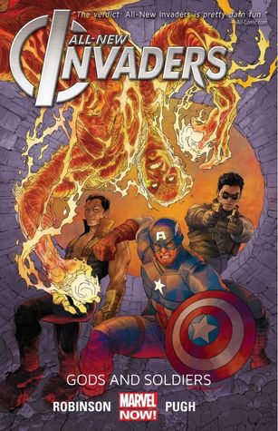 All-New Invaders, Vol. 1: Gods and Soldiers by James Robinson, Steve Pugh, GURU-eFX