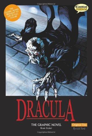 Dracula The Graphic Novel: Original Text (Classical Comics) by Clive Bryant, Bram Stoker, Staz Johnson, James Offredi, Jason Cobley