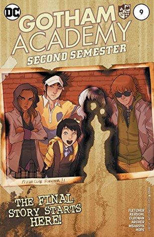 Gotham Academy: Second Semester #9 by Sandra Hope, Karl Kerschl, Brenden Fletcher, MSASSYK, Becky Cloonan, Adam Archer