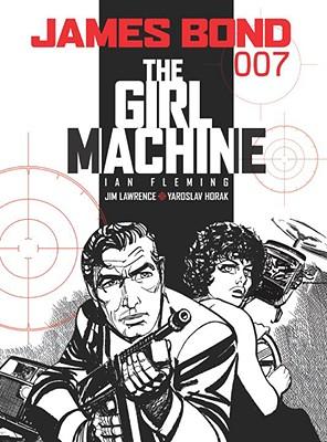 James Bond: The Girl Machine by Jim Lawrence, Ian Fleming