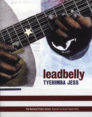 leadbelly by Tyehimba Jess
