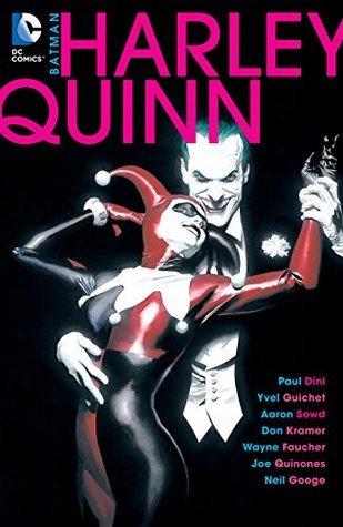 Batman: Harley Quinn by Paul Dini, Neil Googe