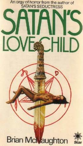 Satan's Love Child by Brian McNaughton