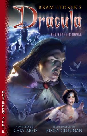 Bram Stoker's Dracula: The Graphic Novel by Gary Reed, Bram Stoker, Becky Cloonan