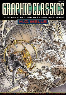 Graphic Classics, Volume 3: H.G. Wells by Tom Pomplun, Rod Lott, Antonella Caputo, Milton Knight