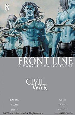 Civil War: Front Line #8 by Steve Lieber, Ramón F. Bachs, John Watson, John Watson, Paul Jenkins, Bachs, John Lucas