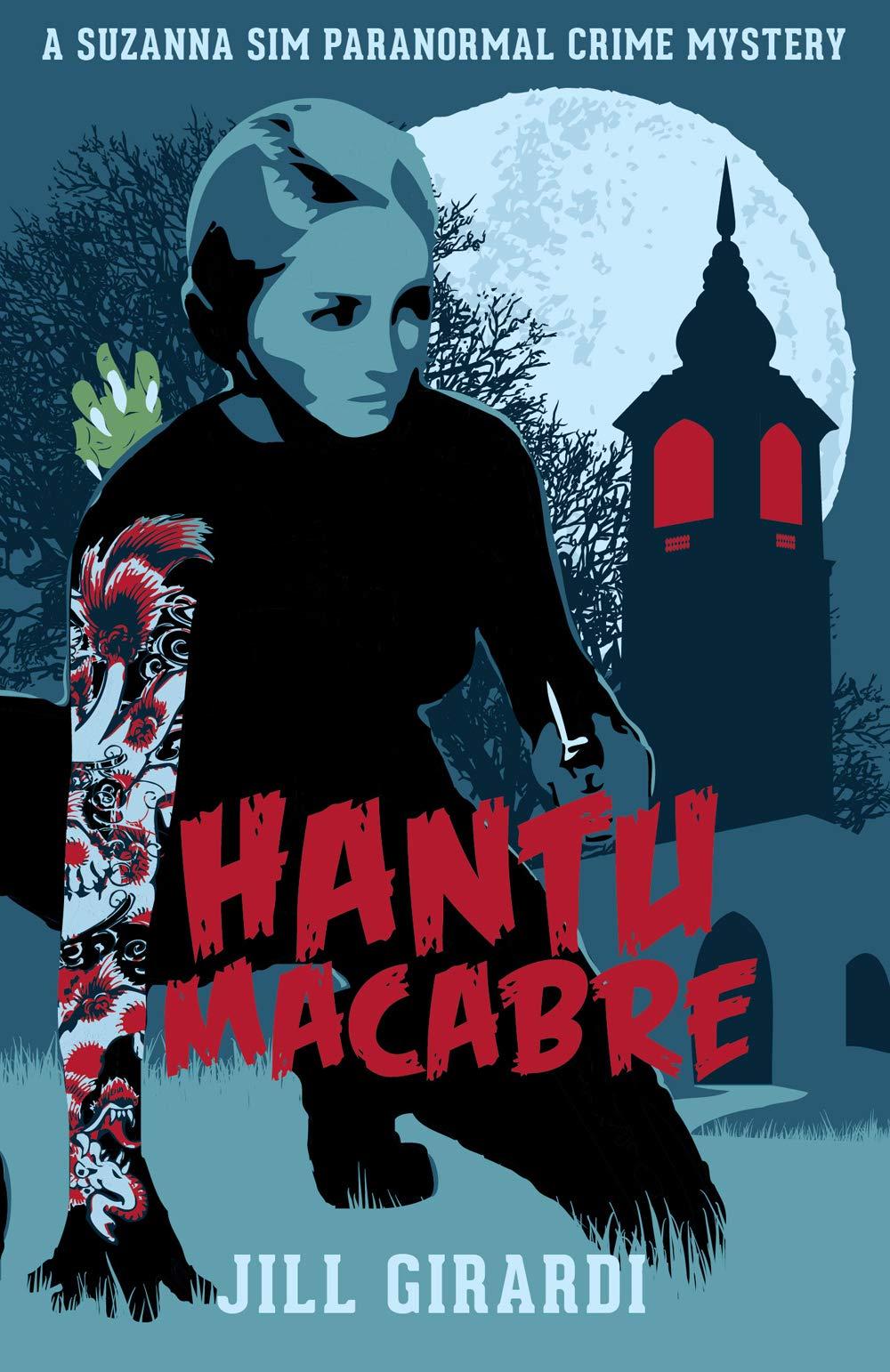 Hantu Macabre by Jill Girardi