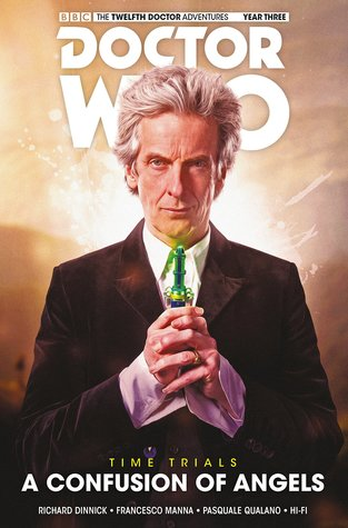 Doctor Who: The Twelfth Doctor, Time Trials Vol 3: A Confusion of Angels by Richard Dinnick, Francesco Manna, Pasquale Qualano