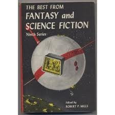 The Best From Fantasy And Science Fiction: 9th Series by Robert P. Mills