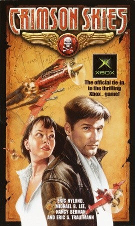 Crimson Skies by Mike Lee, Eric Trautmann, Eric S. Nylund