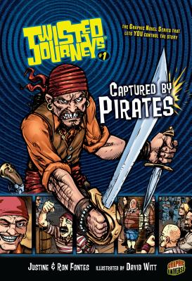 Captured by Pirates: Book 1 by Justine Fontes, Ron Fontes