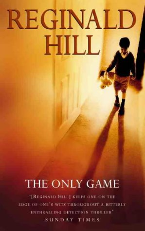 The Only Game by Reginald Hill, Patrick Ruell