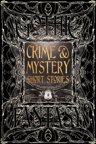 Crime & Mystery Short Stories by Cameron Trost, Tara Campbell, Martin Edwards, Nathan Hystad