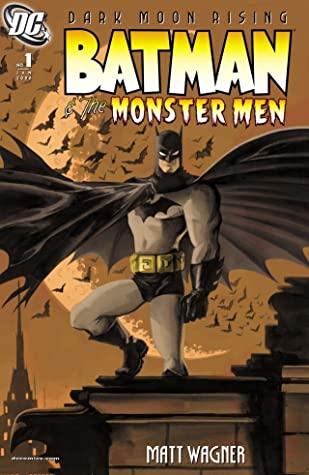 Batman and the Monster Men by Matt Wagner