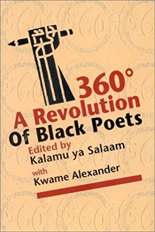 360: A Revolution of Black Poets by Kalamu ya Salaam, Kwame Alexander