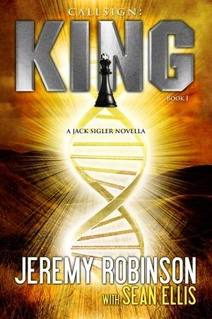 Callsign: King (Jack Sigler) by Jeremy Robinson, Sean Ellis